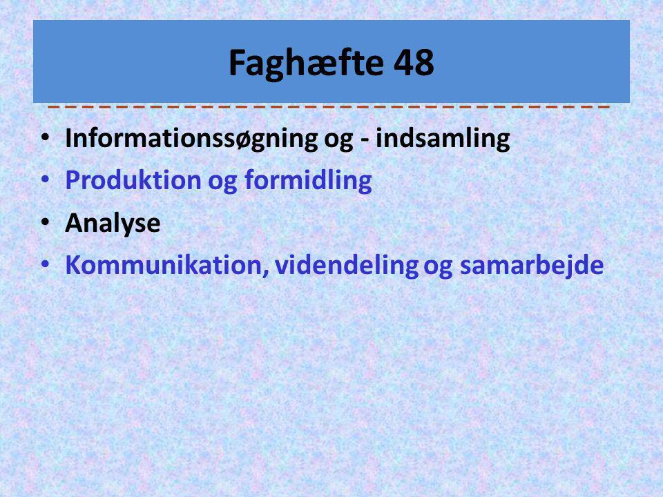 Faghæfte 48 Informationssøgning og - indsamling