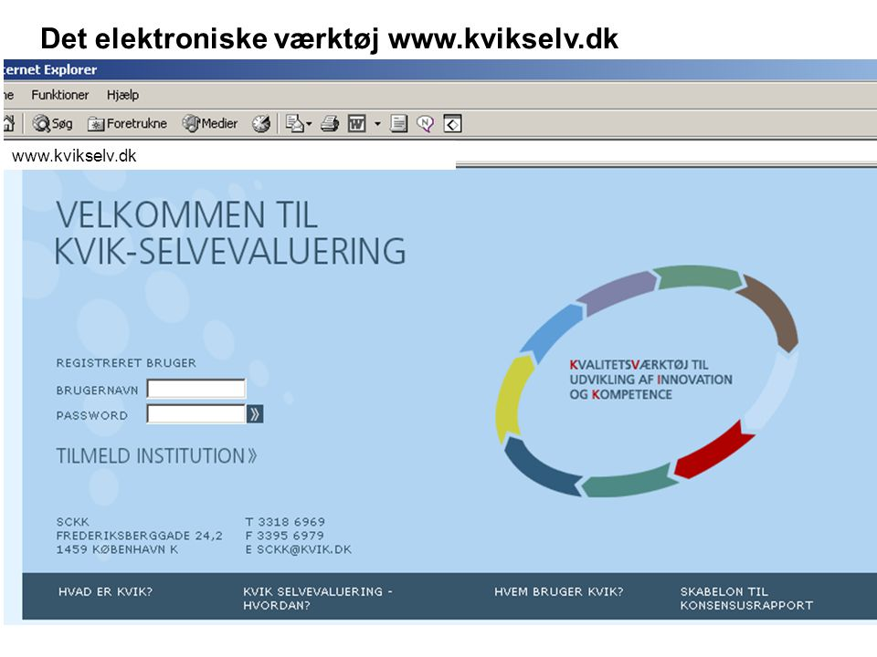 Det elektroniske værktøj www.kvikselv.dk