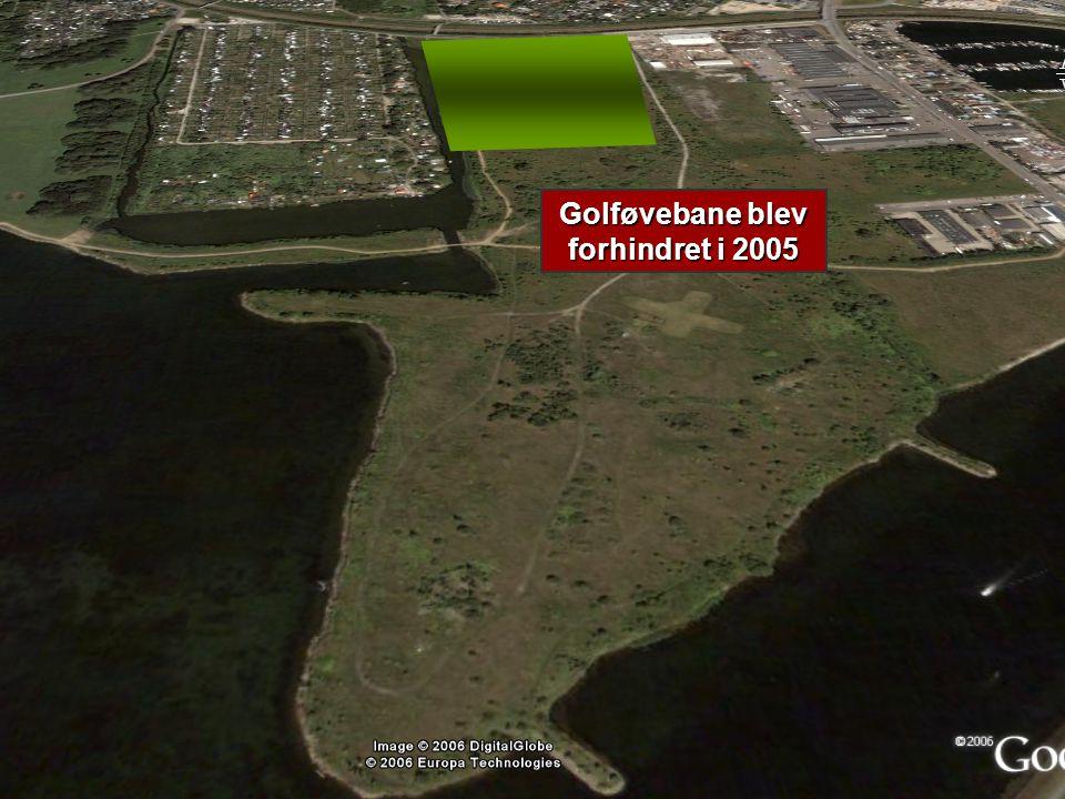 Golføvebane blev forhindret i 2005