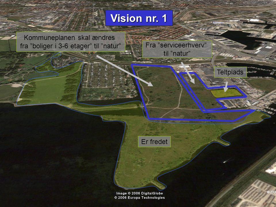 Vision nr. 1 Kommuneplanen skal ændres