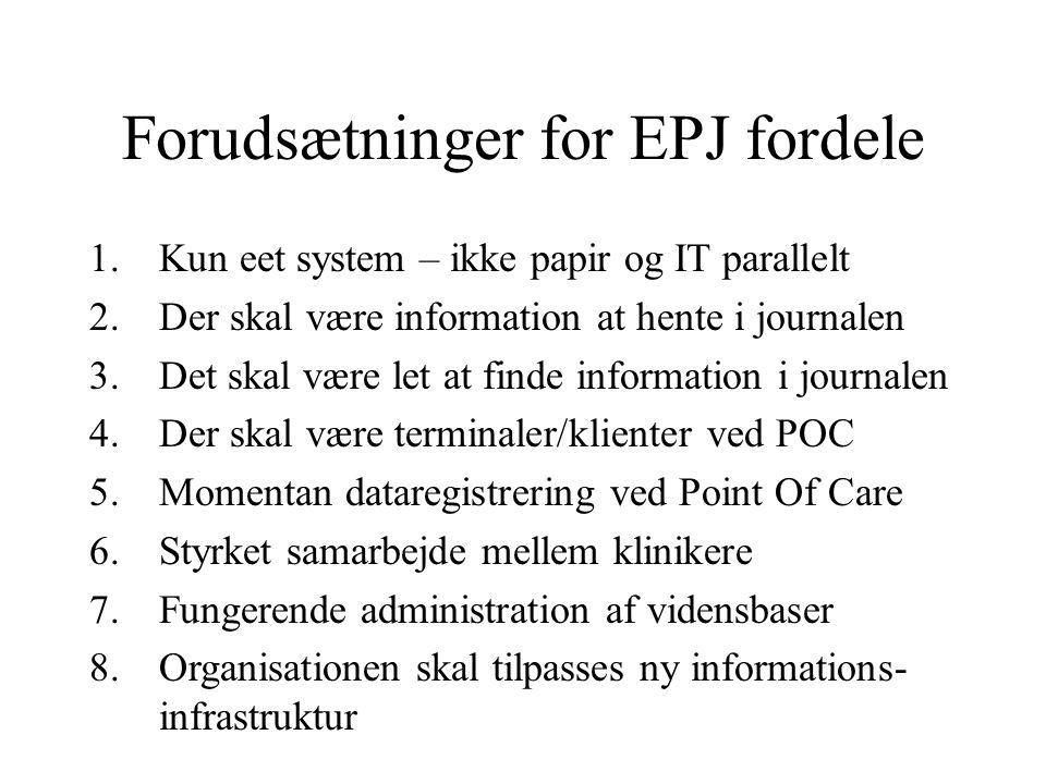 Forudsætninger for EPJ fordele