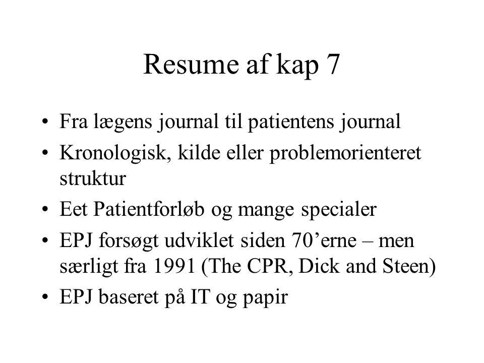 Resume af kap 7 Fra lægens journal til patientens journal