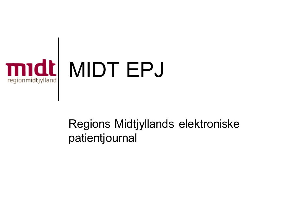 Regions Midtjyllands elektroniske patientjournal