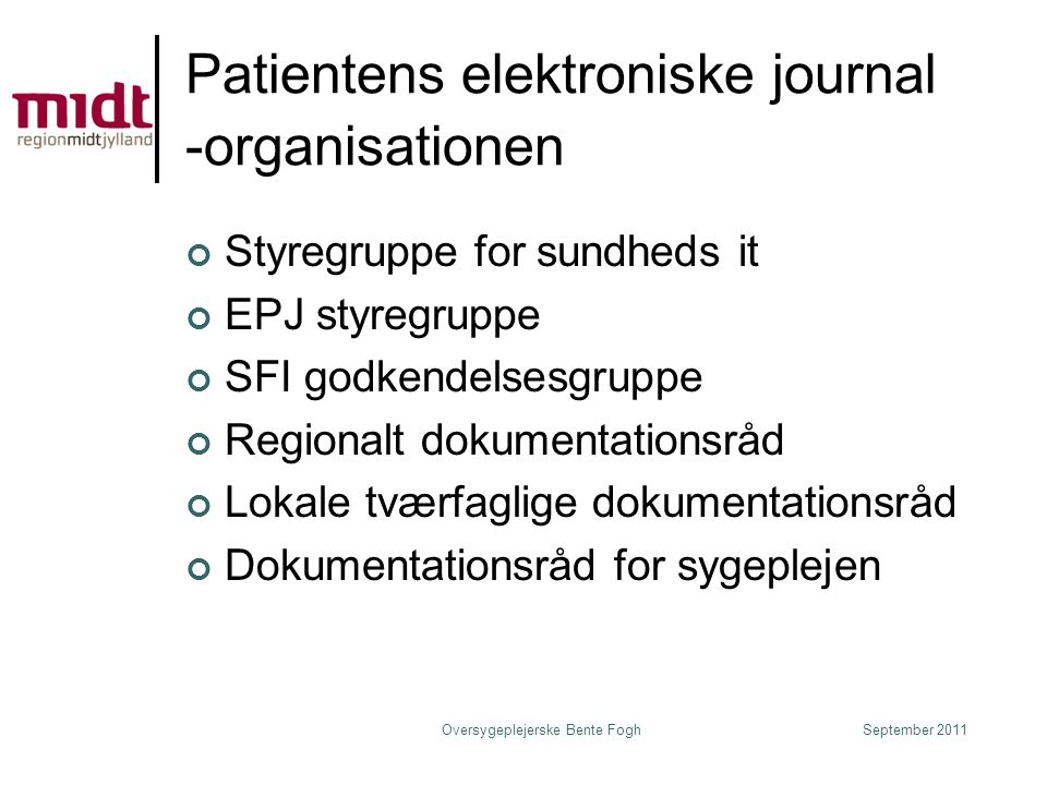 Patientens elektroniske journal -organisationen