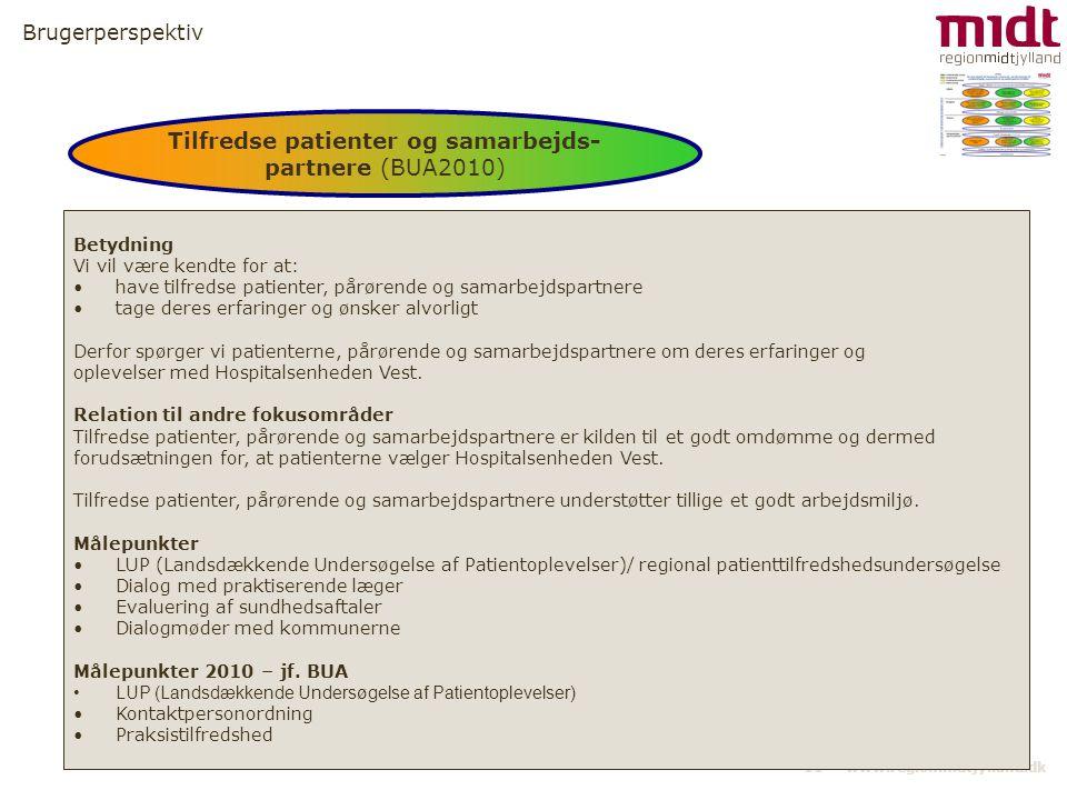 Tilfredse patienter og samarbejds-partnere (BUA2010)
