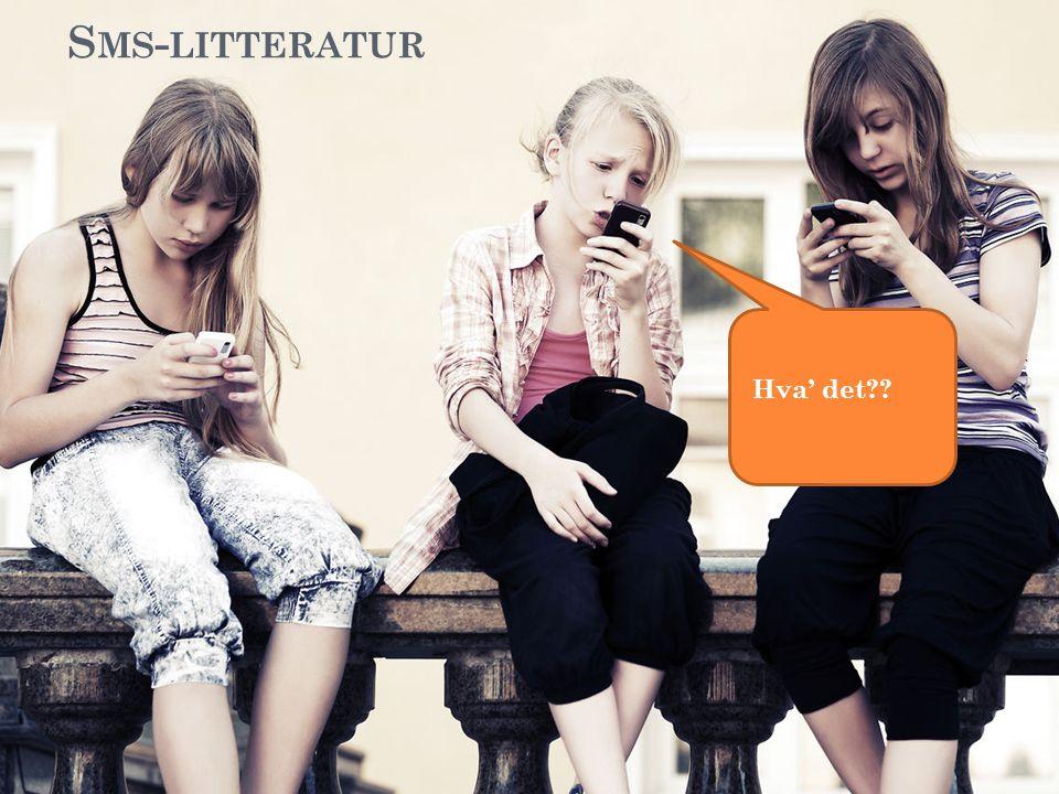 Sms-litteratur Hva' det