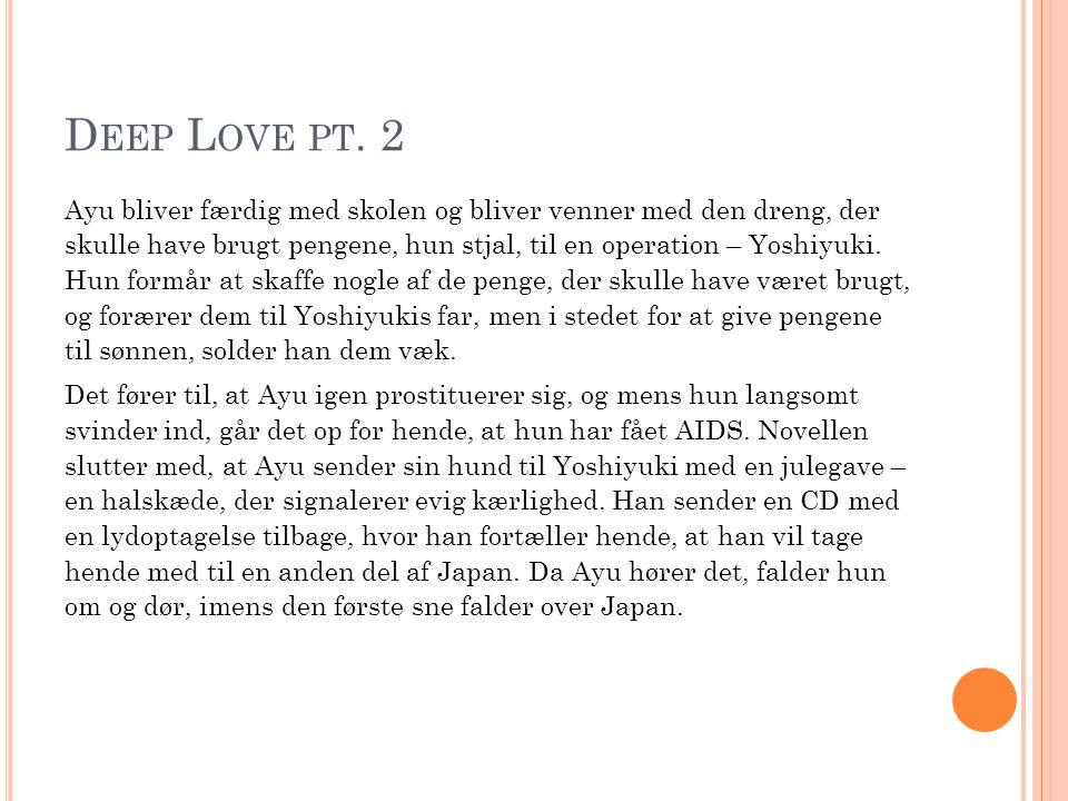 Deep Love pt. 2