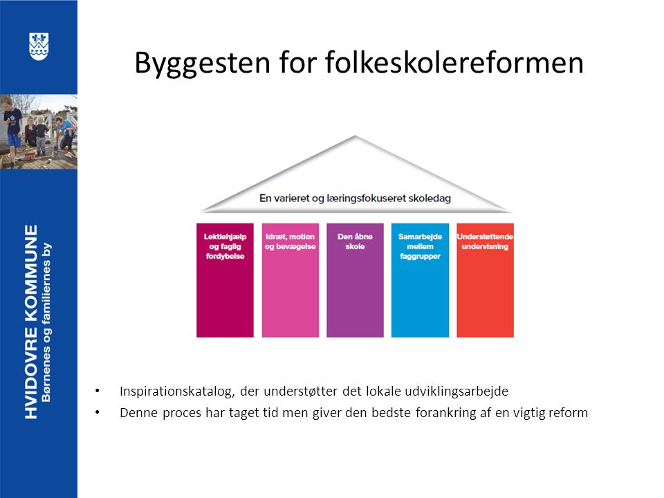 Byggesten for folkeskolereformen