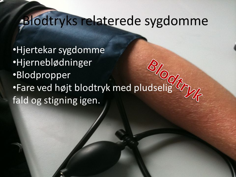 Blodtryks relaterede sygdomme
