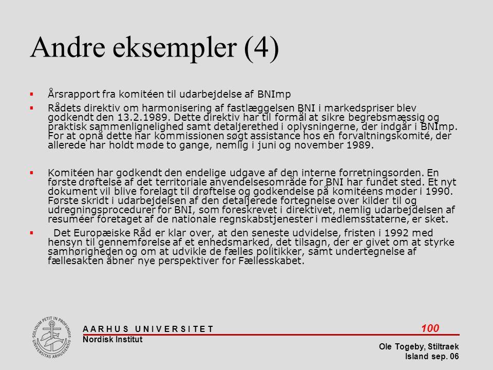 Andre eksempler (4) Årsrapport fra komitéen til udarbejdelse af BNImp
