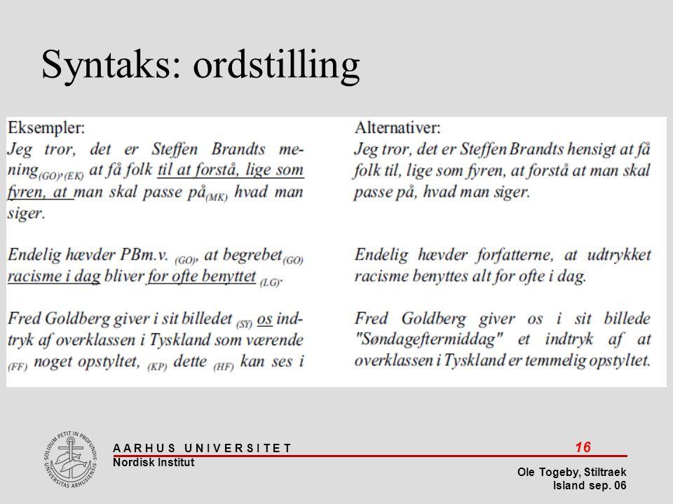 Stiltræk 08-04-2017 Syntaks: ordstilling Island sep 06