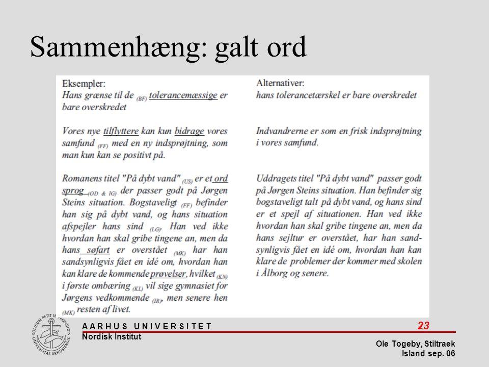 Stiltræk 08-04-2017 Sammenhæng: galt ord Island sep 06