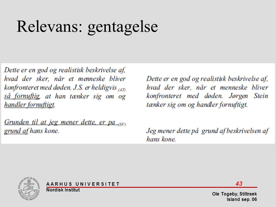 Stiltræk 08-04-2017 Relevans: gentagelse Island sep 06
