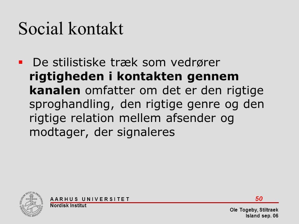 Stiltræk 08-04-2017. Social kontakt.