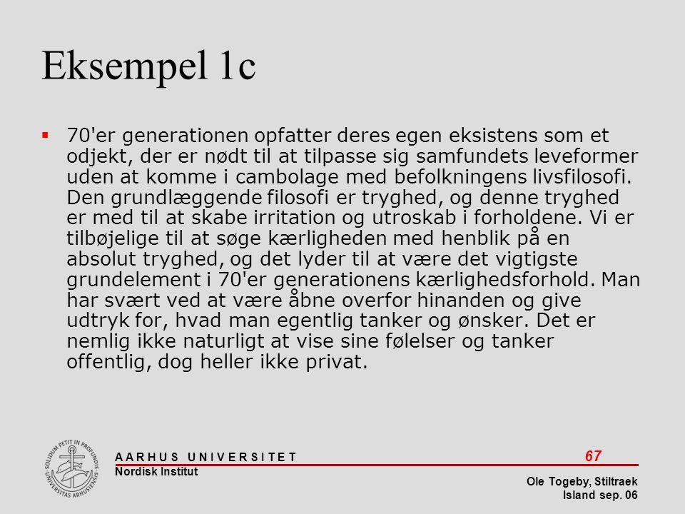 Stiltræk 08-04-2017. Eksempel 1c.