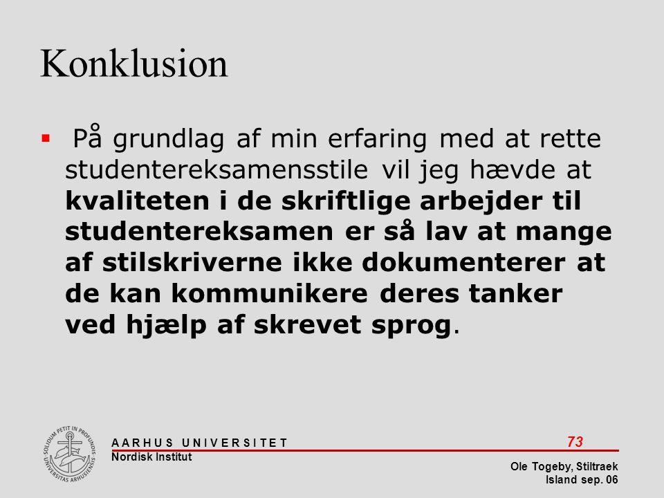Stiltræk 08-04-2017. Konklusion.