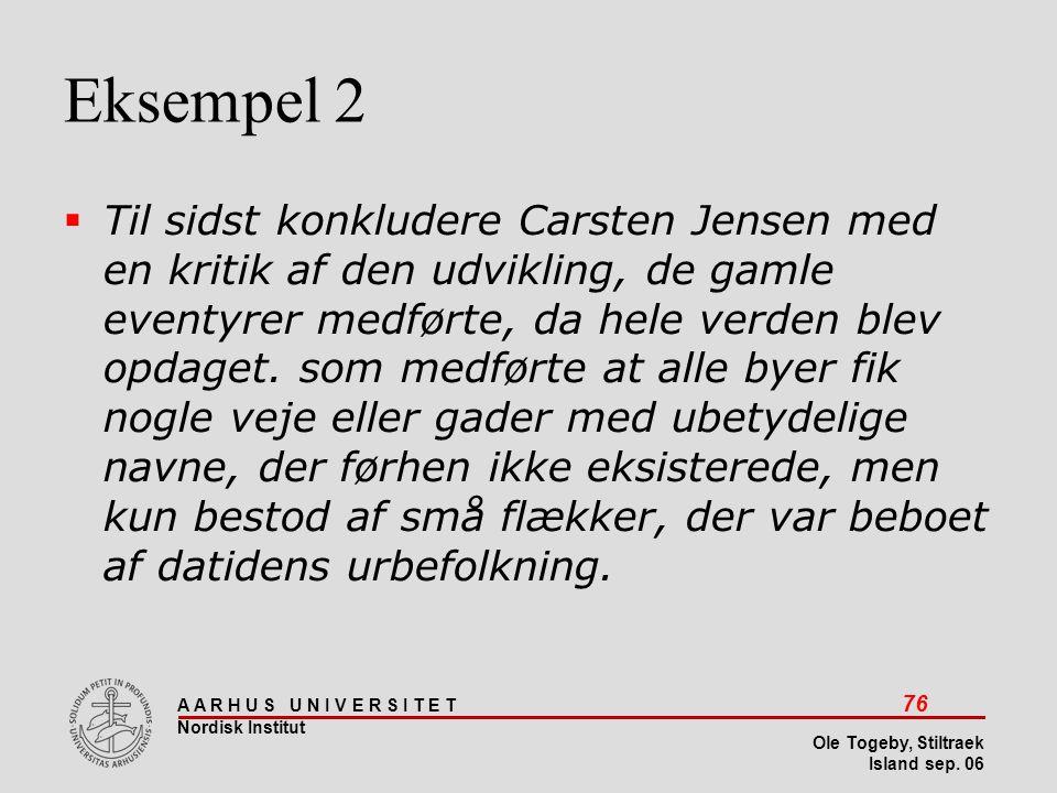 Stiltræk 08-04-2017. Eksempel 2.
