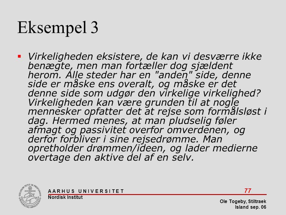 Stiltræk 08-04-2017. Eksempel 3.