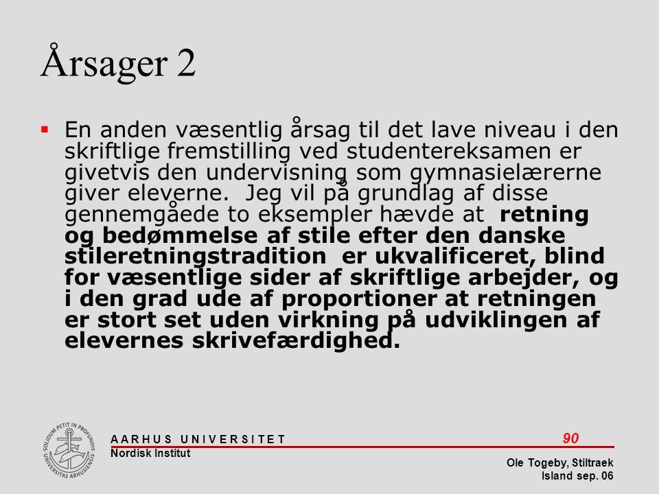 Stiltræk 08-04-2017. Årsager 2.