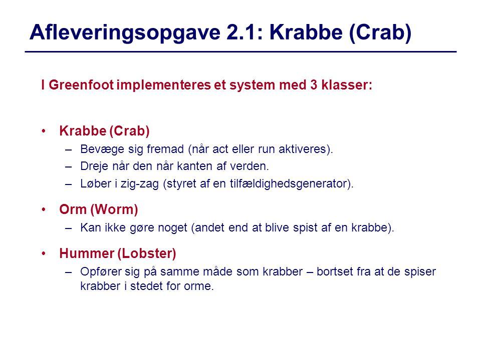 Afleveringsopgave 2.1: Krabbe (Crab)