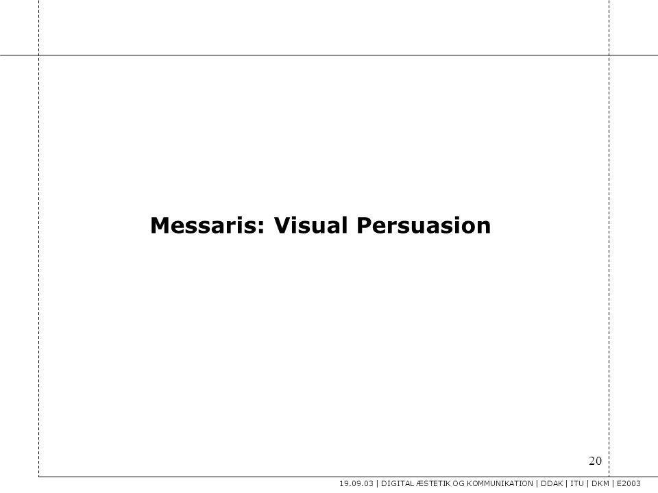 Messaris: Visual Persuasion