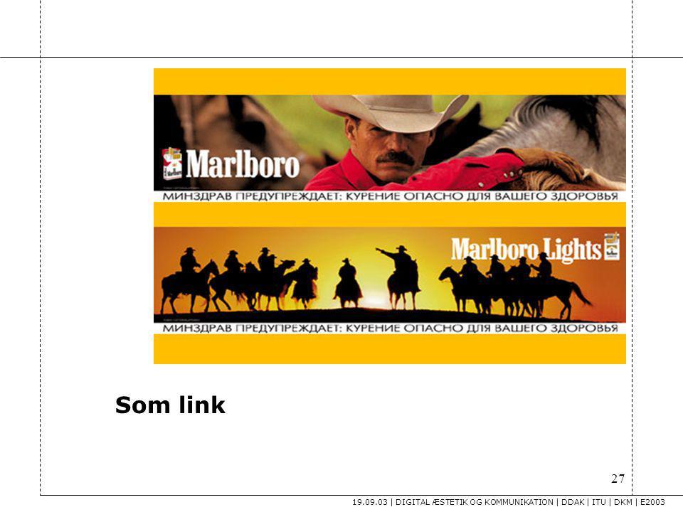 Som link 19.09.03 | DIGITAL ÆSTETIK OG KOMMUNIKATION | DDAK | ITU | DKM | E2003