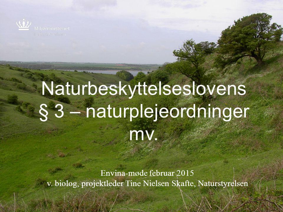 Naturbeskyttelseslovens § 3 – naturplejeordninger mv.