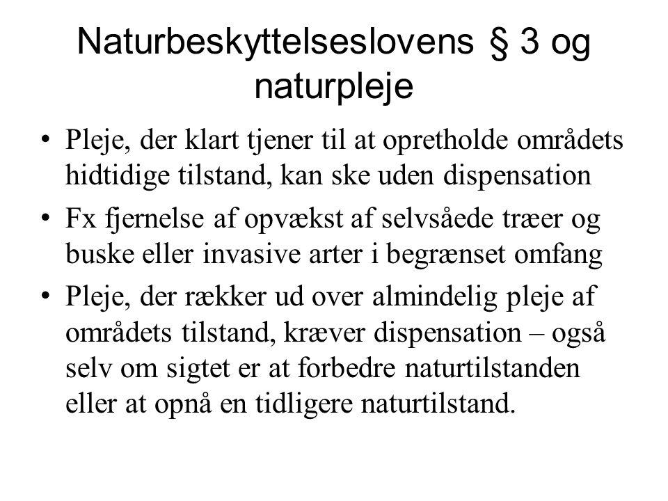 Naturbeskyttelseslovens § 3 og naturpleje