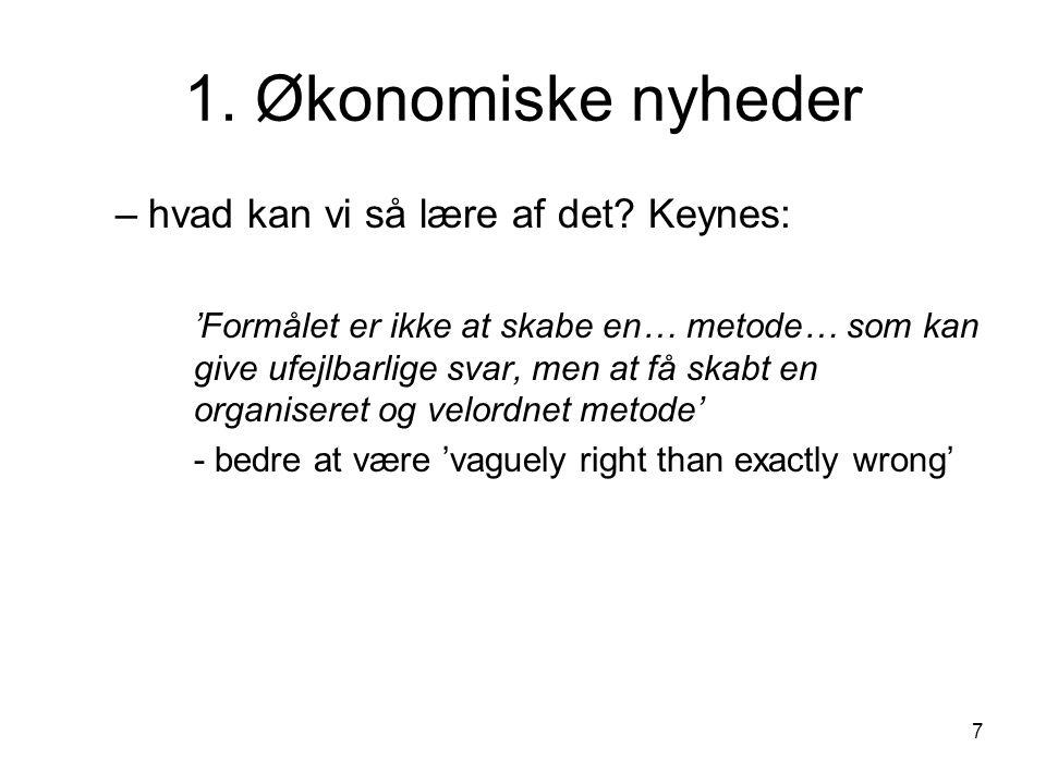 1. Økonomiske nyheder hvad kan vi så lære af det Keynes: