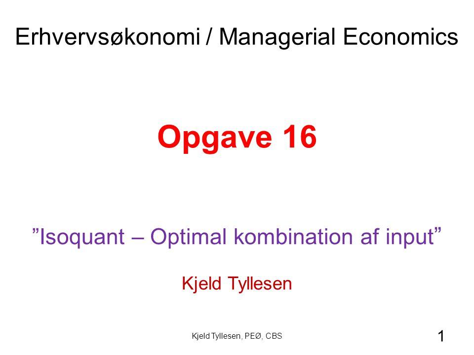 Opgave 16 Erhvervsøkonomi / Managerial Economics
