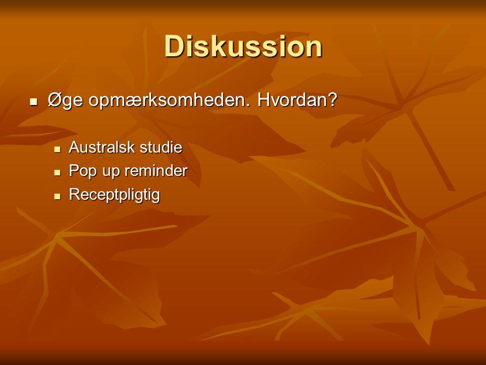 Diskussion Øge opmærksomheden. Hvordan Australsk studie