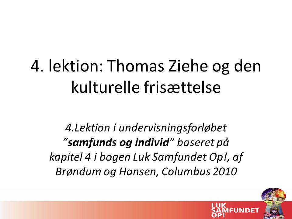 4. lektion: Thomas Ziehe og den kulturelle frisættelse