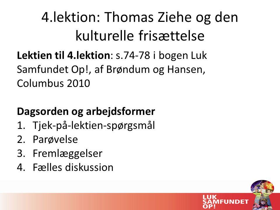 4.lektion: Thomas Ziehe og den kulturelle frisættelse