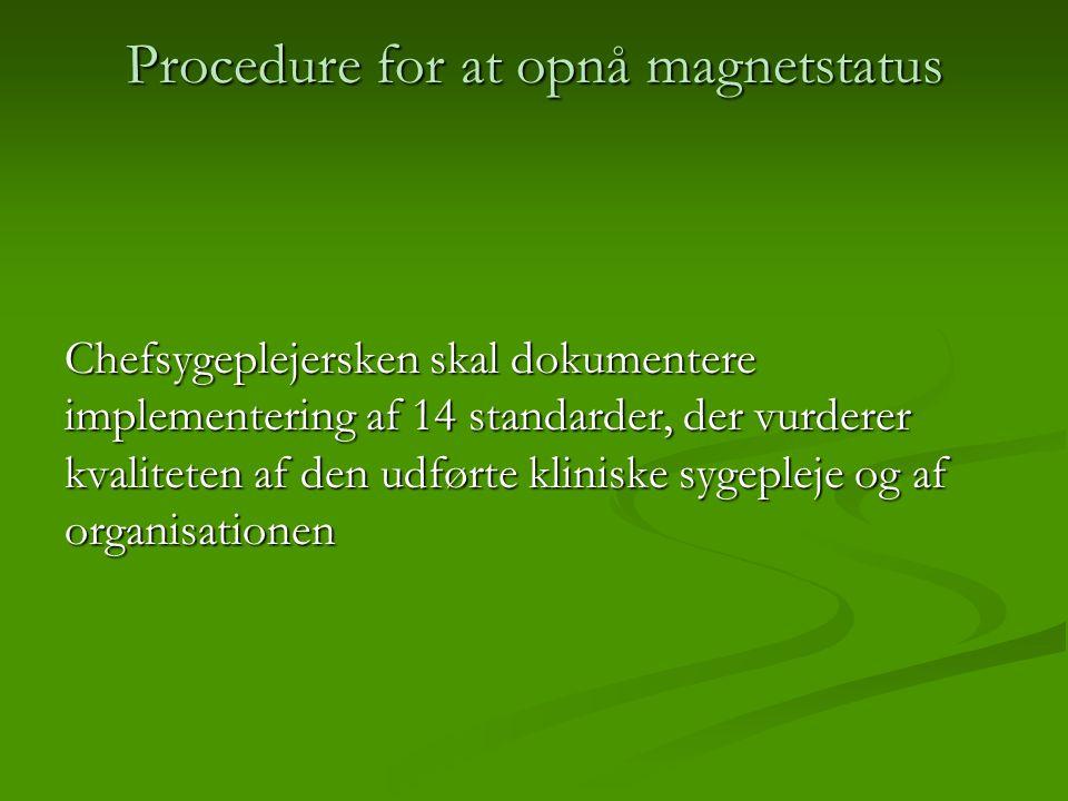 Procedure for at opnå magnetstatus