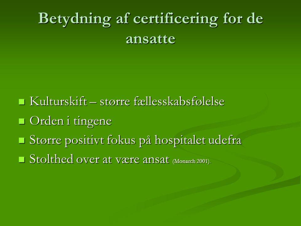 Betydning af certificering for de ansatte