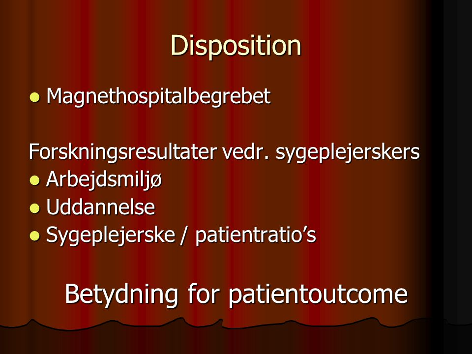 Betydning for patientoutcome