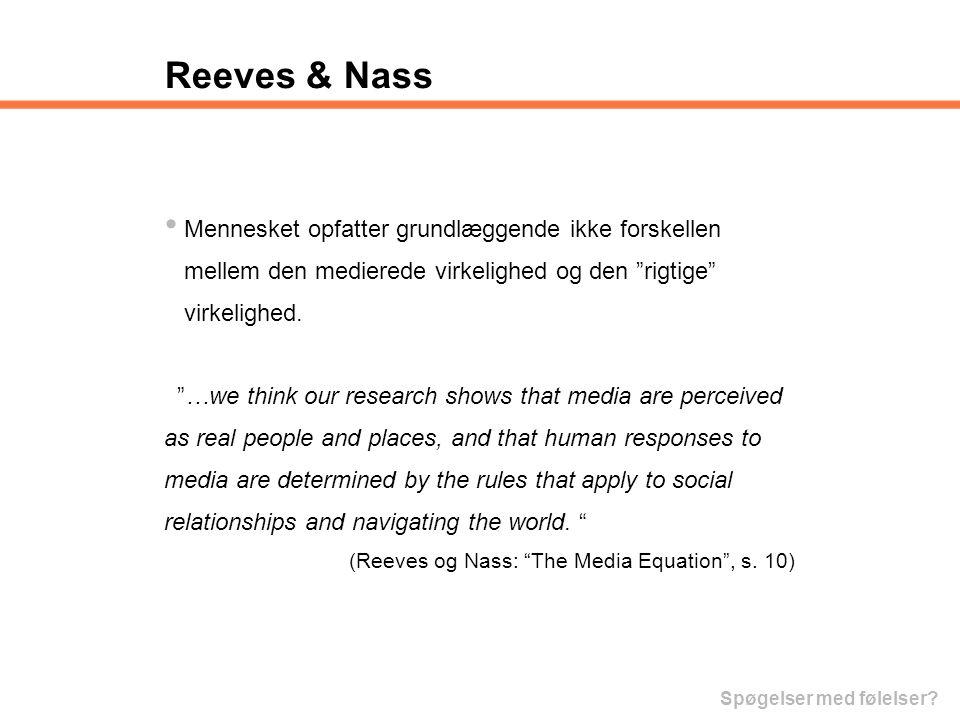 Reeves & Nass Mennesket opfatter grundlæggende ikke forskellen
