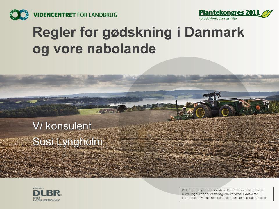 Regler for gødskning i Danmark og vore nabolande