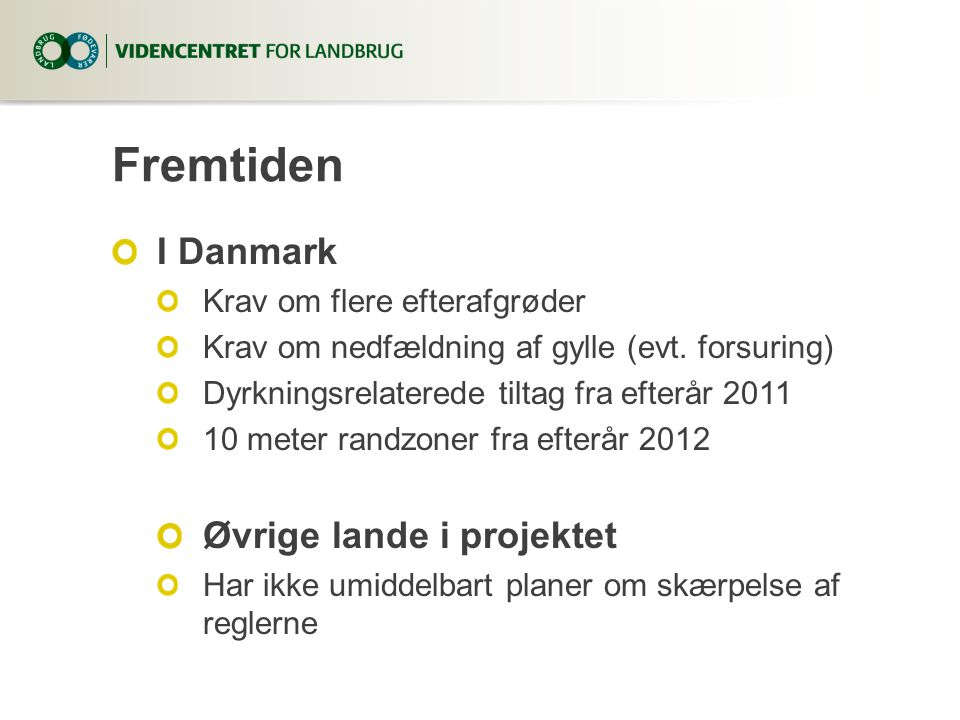 Fremtiden I Danmark Øvrige lande i projektet