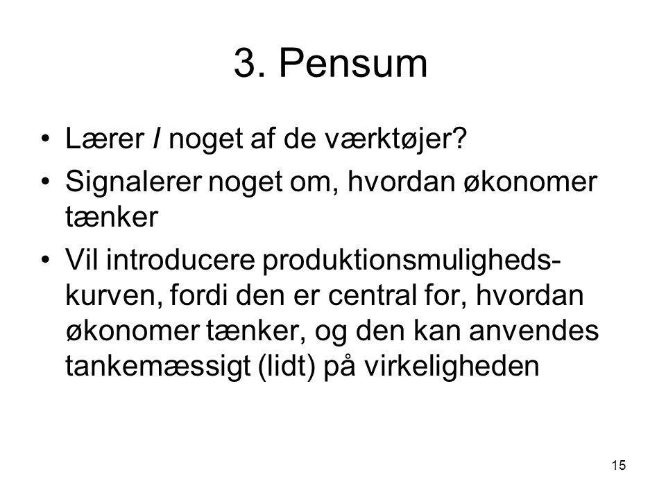 3. Pensum Lærer I noget af de værktøjer