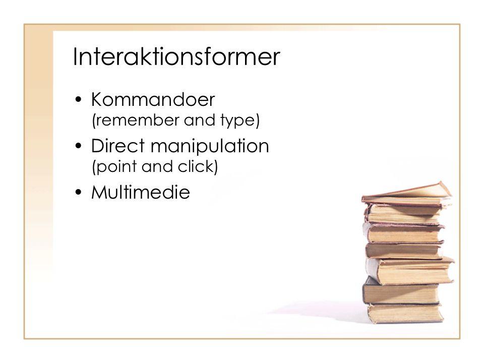 Interaktionsformer Kommandoer (remember and type)
