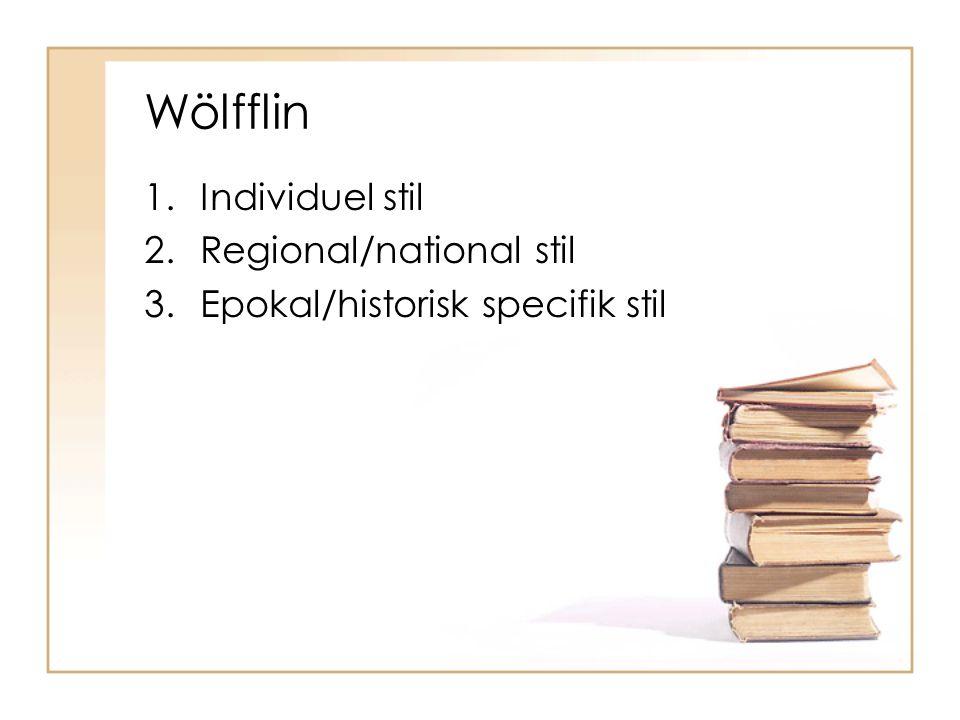 Wölfflin Individuel stil Regional/national stil