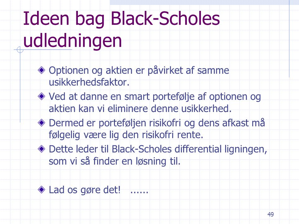 Ideen bag Black-Scholes udledningen