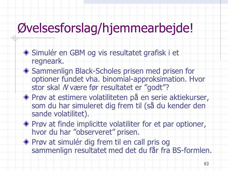 Øvelsesforslag/hjemmearbejde!