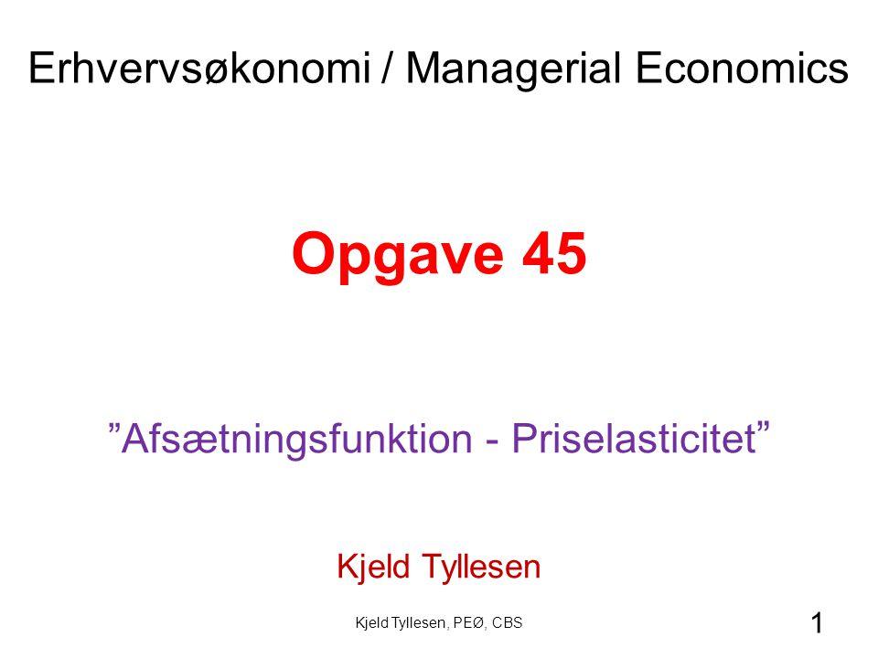 Opgave 45 Erhvervsøkonomi / Managerial Economics