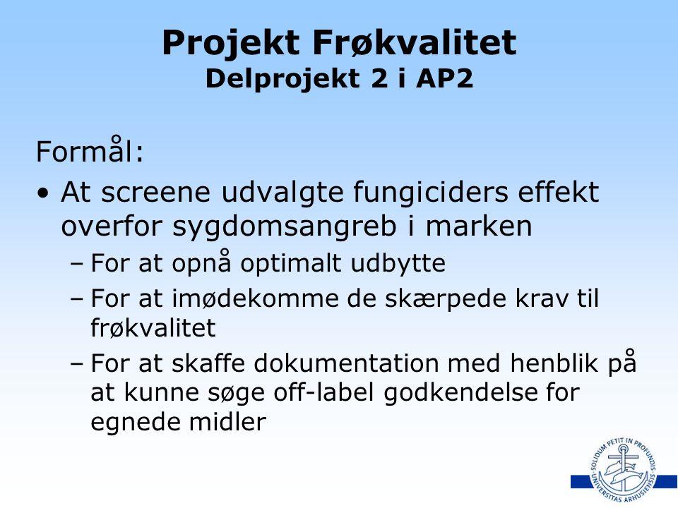 Projekt Frøkvalitet Delprojekt 2 i AP2