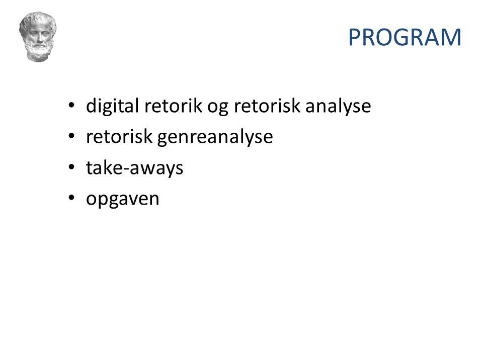PROGRAM digital retorik og retorisk analyse retorisk genreanalyse