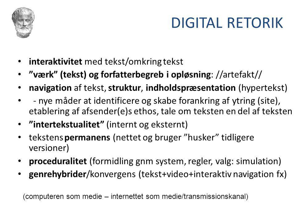 DIGITAL RETORIK interaktivitet med tekst/omkring tekst