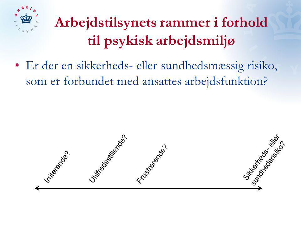 Arbejdstilsynets rammer i forhold til psykisk arbejdsmiljø