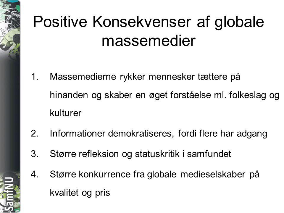 Positive Konsekvenser af globale massemedier